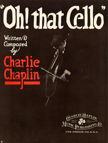 "Cover of ""Oh! That Cello"", published by the Charlie Chaplin Music Publishing Co."